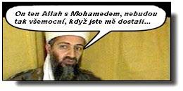 Usama bin Ládin už se škvaří v pekle