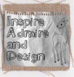 Inspire Admire and Design