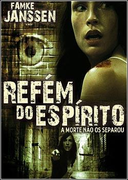 baixar filmesgratis21 Filme Refém do Espírito DVDRip x264  Dublado will produce alt=\Legendado, Dublado, Avi, Rmvb\