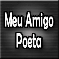 Meu Amigo Poeta