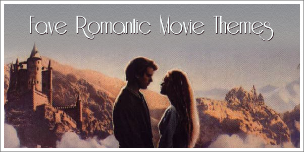 Favorite Romantic Movie Themes