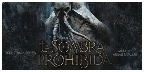 La Herencia Valdemar II: La Sombra Prohibida by Arnau Bataller (Soundtrack) - Review