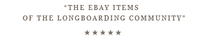 The eBay Items of the Longboard Community