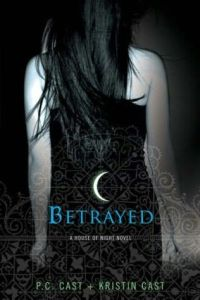 Betrayed — P.C. and Kristin Cast
