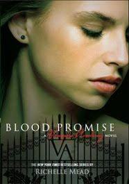 Blood Promise — Richelle Mead