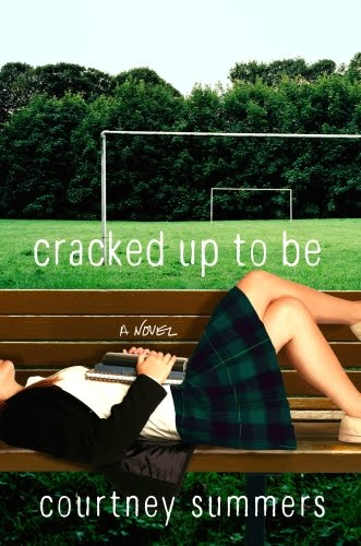 Cracked Up to Be — Courtney Summers