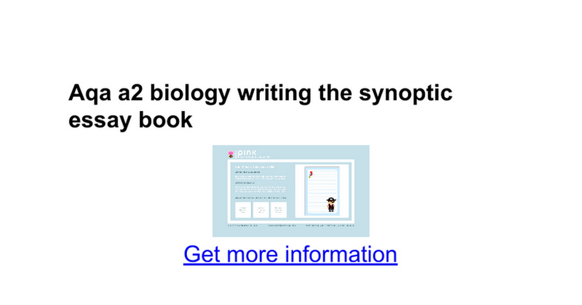 aqa biology level synoptic essay The new angle on aqa biology synoptic essay just releasedit's likely to always get in touch with your writer and provide your requirements thus.
