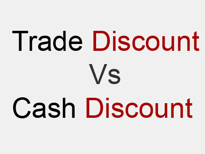 distinguish between trade and cash discount