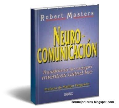 neurocomunicacion-robert-masters-libro