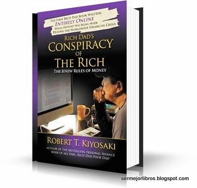 la-conspiracion-de-los-ricos-robert-kiyosaki