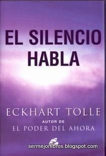 el-silencio-habla-eckhart-tolle-libro