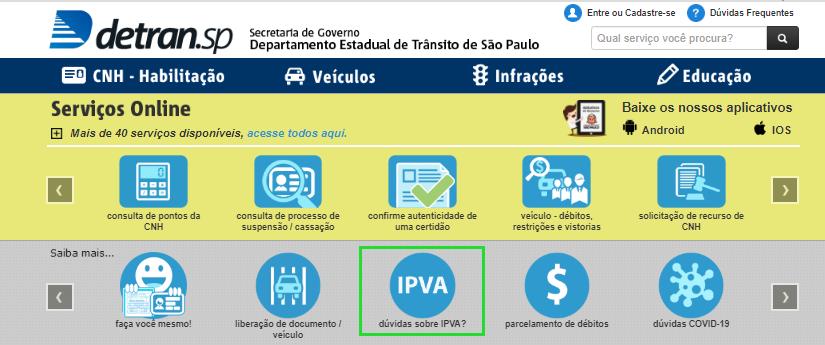 """Acesse o botão escrito """"IPVA"""" no site do Detran SP para consultar o IPVA pela placa"""
