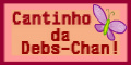 Cantinho da Debschan