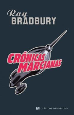 Portada de la reciente edición de «Cronicas Marcianas» (Ray Bradbury)