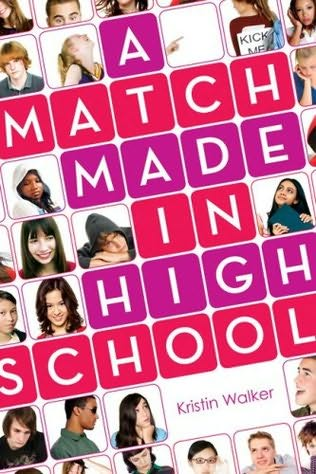 A Match Made in High School — Kristin Walker