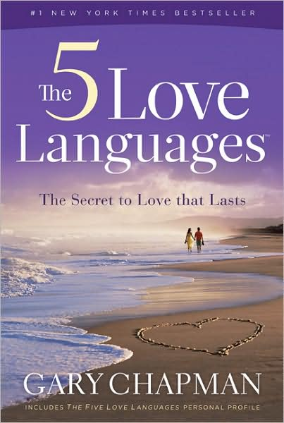 The Five Love Languages — Gary Chapman