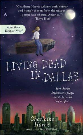 Living Dead in Dallas — Charlaine Harris