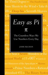 Easy as Pi: The Countless Ways We Use Numbers Every Day — Jamie Buchan