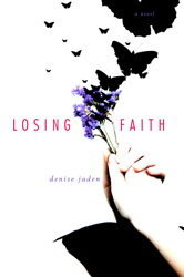 Losing Faith — Denise Jaden