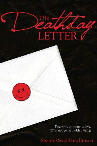 The Deathday Letter — Shaun David Hutchinson