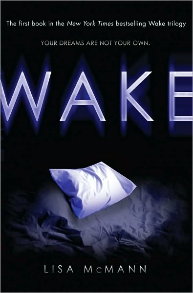 Wake — Lisa McMann