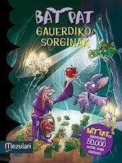GAUERDIKO SORGINAK (Bat Pat Book 2) (Basque Edition) eBook : PAVANELLO,  ROBERTO: Amazon.es: Libros