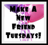 Make A New Friend Tuesdays