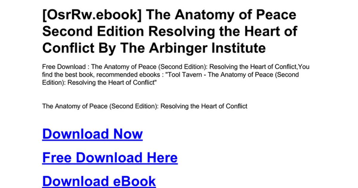 Fine Anatomy Of Peace Arbinger Institute Ideas - Human Anatomy ...