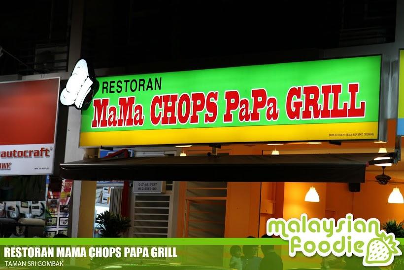 MAMA CHOPS PAPA GRILL, SRI GOMBAK
