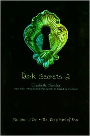 Review: Dark Secrets 2 by Elizabeth Chandler