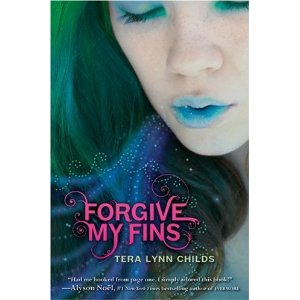 Waiting for: Forgive My Fins by Tera Lynn Childs