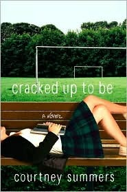Review: Cracked Up to Be Courtney Summers