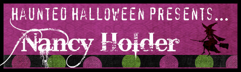 Haunted Halloween with Nancy Holder and a giveaway