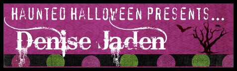 Haunted Halloween with Denise Jaden and a giveaway!