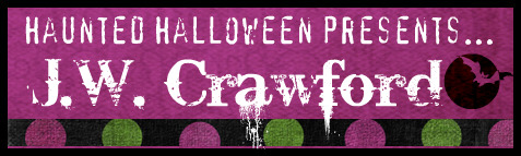 Haunted Halloween with J.W. Crawford and a giveaway!