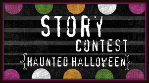 Haunted Halloween: Story Contest Winners!