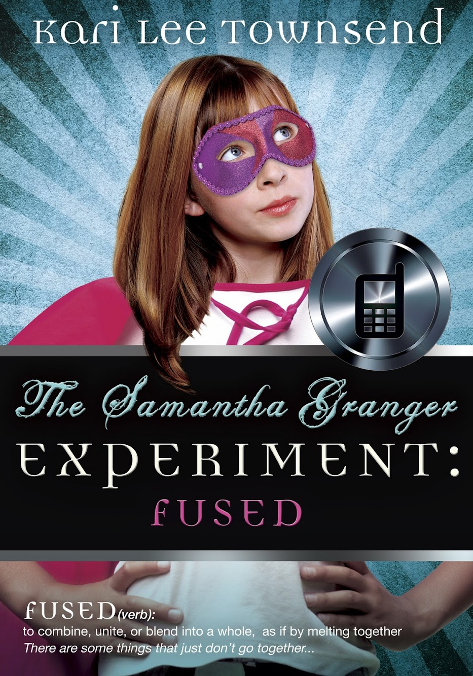 Review: The Samantha Granger Experiment: Fused by Kari Lee Townsend