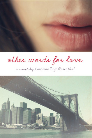 Review: Other Words for Love by Lorraine Zago Rosenthal
