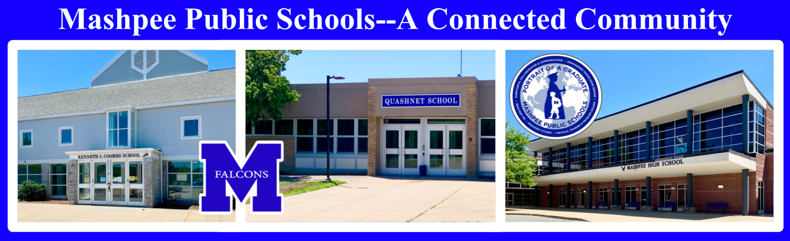 MPS schools pictured MMHS, Quashnet and Coombs