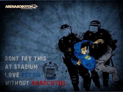 Love Persib Without Anarchy
