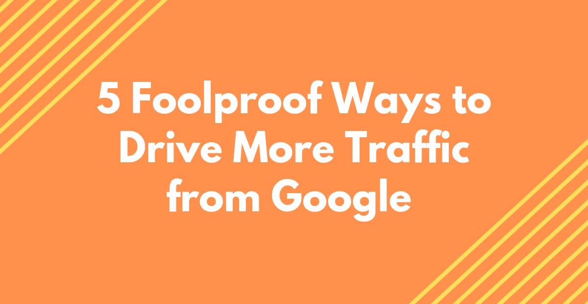 How To Increase Organic Traffic To Website / Blog (5 Foolproof Strategies)