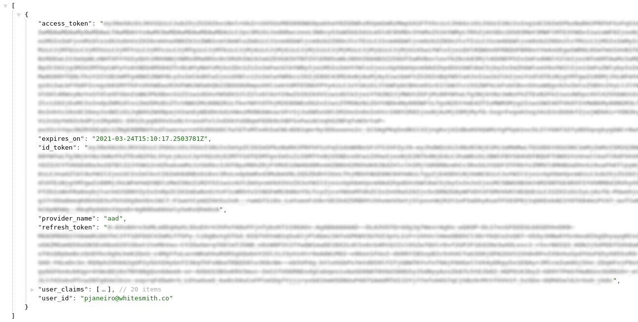 The outcome of visiting `/.auth/me` when authenticated. I don't trust any single person reading this, so I blurred the tokens and cropped part of the image. Just in case.