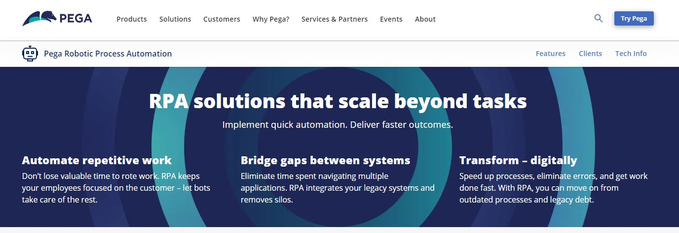 Pega is one of the Robotic Process Automation Software