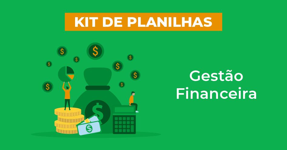 Kit de planilhas Gestão Financeira