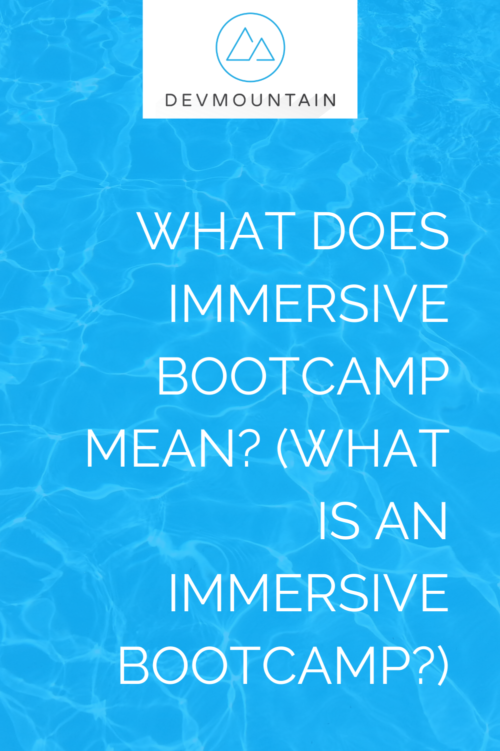 What Does Immersive Bootcamp Mean? (What Is an Immersive Bootcamp?)