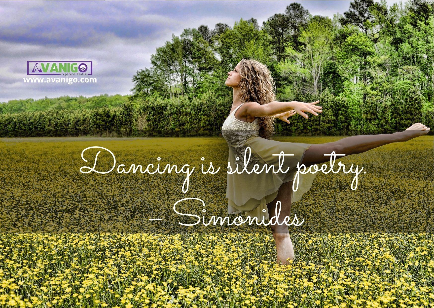 Dancing is silent poetry.