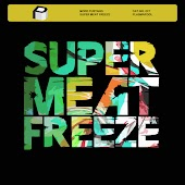 Super Meat Freeze (Original Mix)