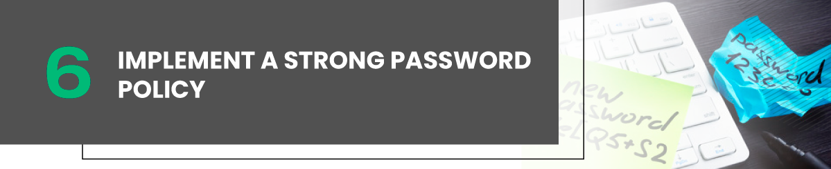 Implement a Strong Password Policy linux vps security