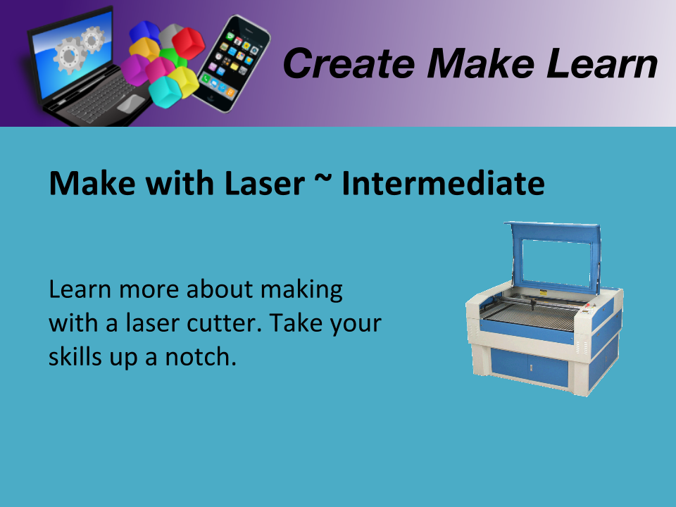 CML Workshop Slides Making Laser Cutting Intermediate.png