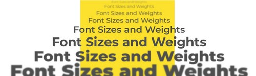 size and weight of fonts